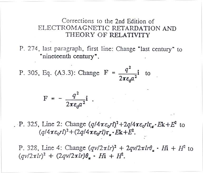 corrections to Electromagnetic Retardation and Theory of Relativity