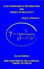 Cover of Electromagnetic Retardation and Theory of Relativity